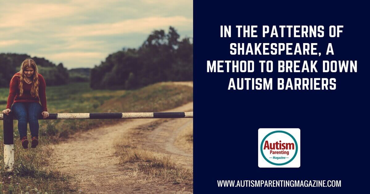 Pilot Intervention Eliminates Autism >> In The Patterns Of Shakespeare A Method To Break Down Autism