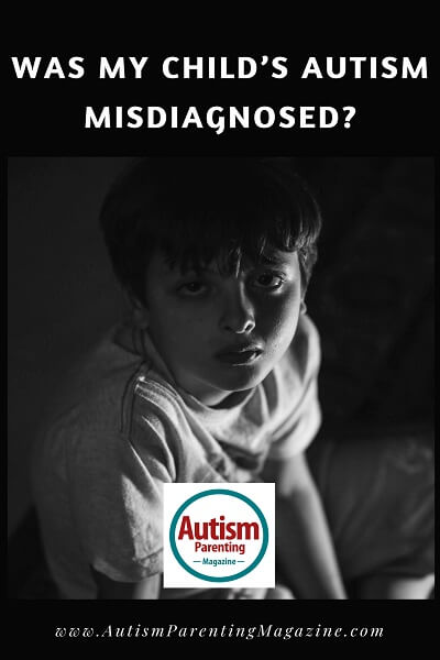 Was My Child's Autism Misdiagnosed? http://www.autismparentingmagazine.com/was-my-child-autism-misdiagnosed/