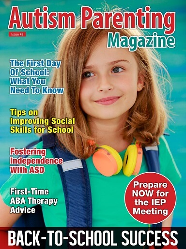 Issue 78 - Back to School Success http://www.autismparentingmagazine.com/issue-78-back-to-school-success/