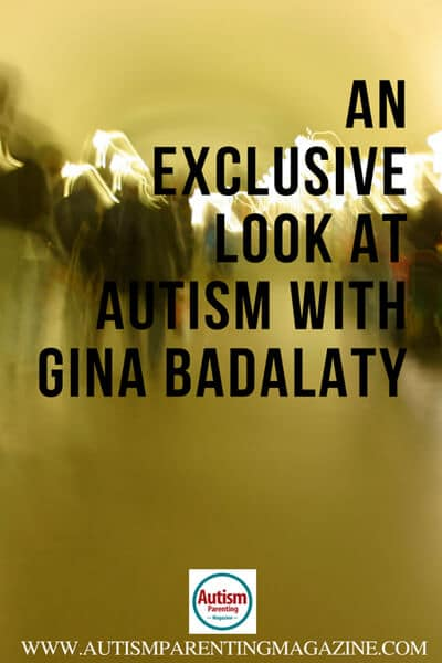 An Exclusive Look at AUTISM with Gina Badalaty http://www.autismparentingmagazine.com/different-side-of-autism/