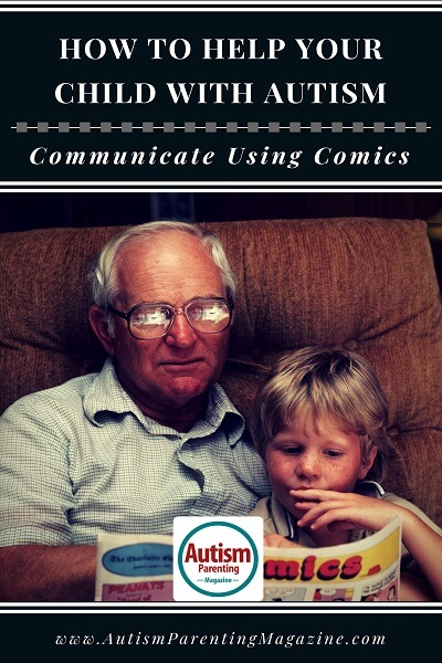 How to Help Your Child With Autism Communicate Using Comics https://www.autismparentingmagazine.com/help-child-with-autism-communicate-using-comics