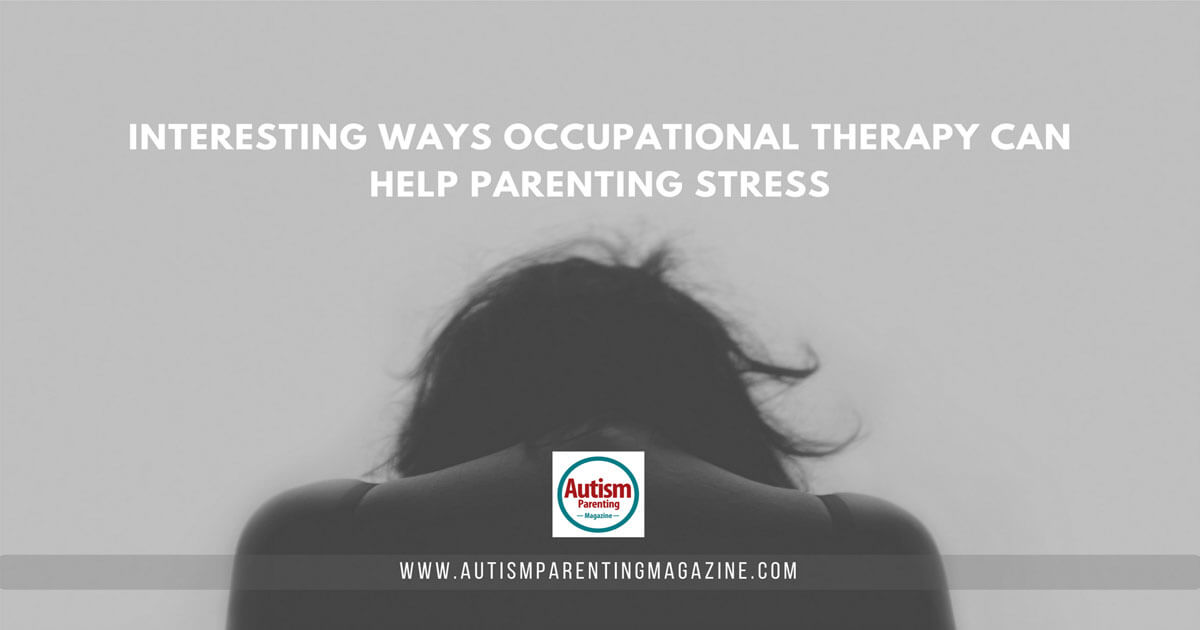 Interesting Ways Occupational Therapy Can Help Parenting Stress http://www.autismparentingmagazine.com/occupational-therapy-help-stress/