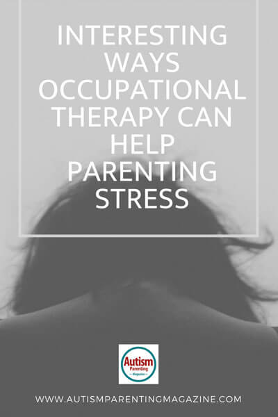 Interesting Ways Occupational Therapy Can Help Parenting Stress https://www.autismparentingmagazine.com/occupational-therapy-help-stress/