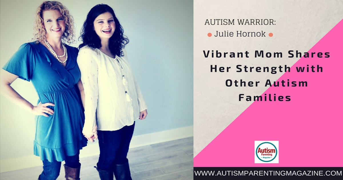 Vibrant Mom Shares Her Strength with Other Autism Families Julie Hornok http://www.autismparentingmagazine.com/mom-shares-her-strength/