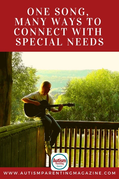 One Song, Many Ways to Connect with Special Needs https://www.autismparentingmagazine.com/ways-to-connect-with-spectrum/