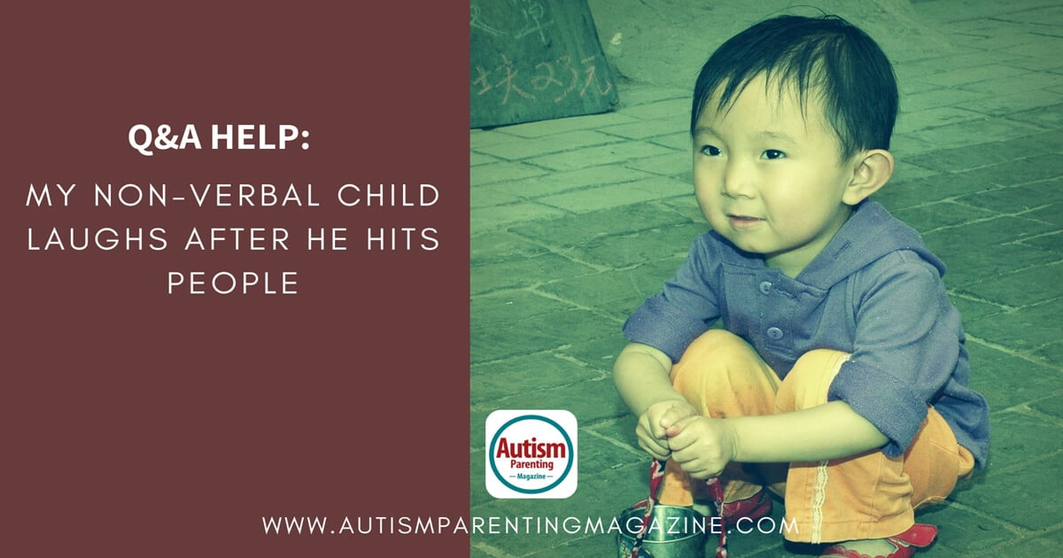 Q&A HELP: My Non-Verbal Child Laughs After He Hits People https://www.autismparentingmagazine.com/child-laughs-after-hitting-people/