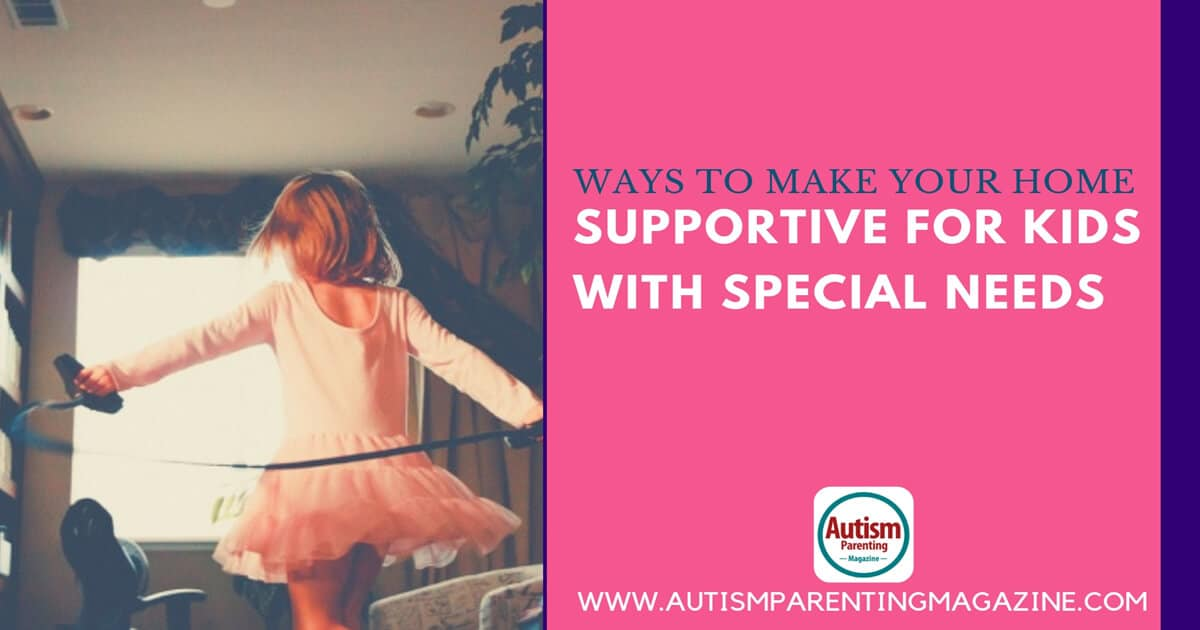 Ways to Make Your Home Supportive for Kids With Special Needs https://www.autismparentingmagazine.com/make-your-home-comfortable-for-spectrum/