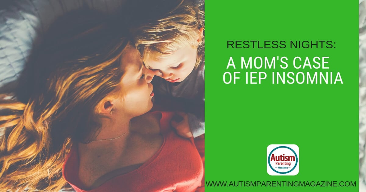 Restless Nights: A Mom's Case of IEP Insomnia https://www.autismparentingmagazine.com/moms-case-of-iep-insomnia/