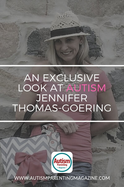 An Exclusive Look at AUTISM Jennifer Thomas-Goering https://www.autismparentingmagazine.com/exclusive-look-with-jennifer-goering/