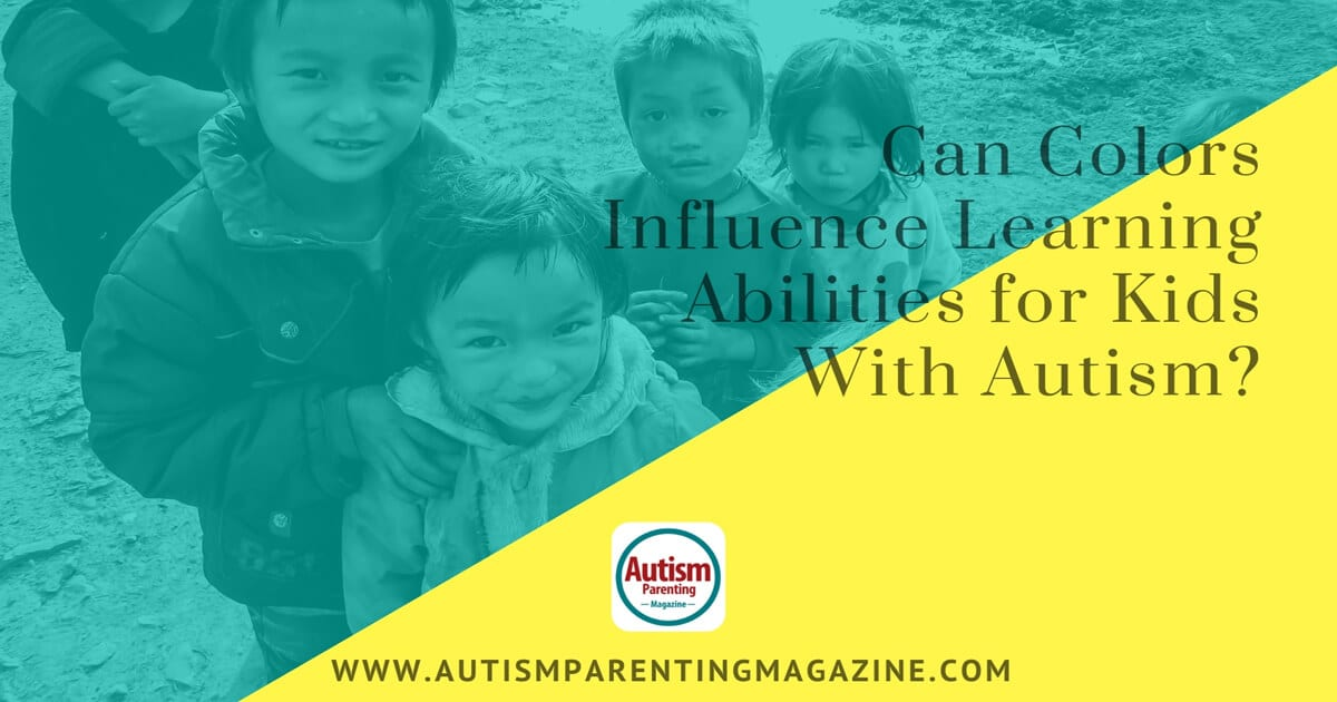 Can Colors Influence Learning Abilities for Kids With Autism? https://www.autismparentingmagazine.com/learning-abilities-with-autism-kids/