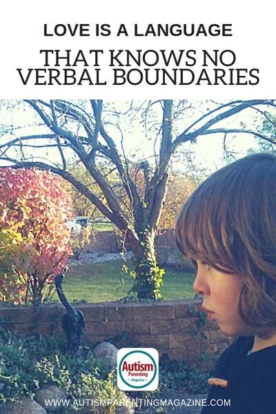 Love Is a Language That Knows No Verbal Boundaries https://www.autismparentingmagazine.com/love-knows-no-verbal-boundaries/