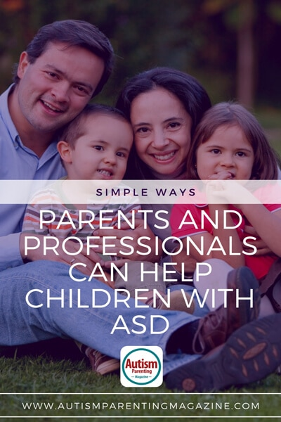 Simple Ways Parents and Professionals Can Help Children With ASD https://www.autismparentingmagazine.com/ways-to-help-children-with-asd/