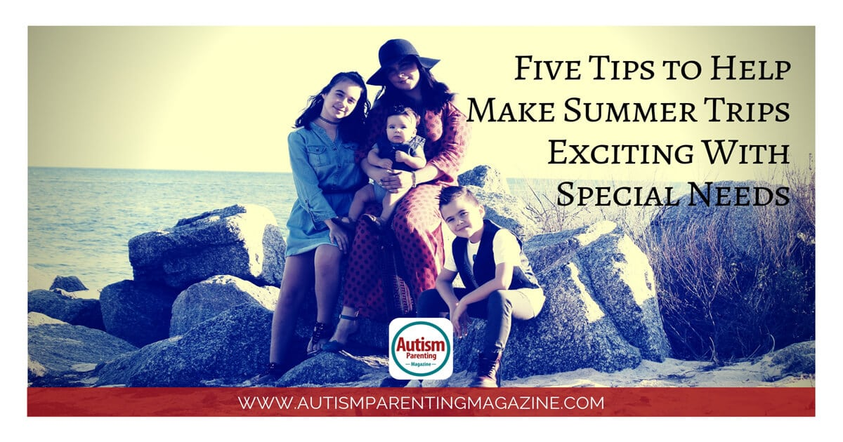Five Tips to Help Make Summer Trips Exciting With Special Needs https://www.autismparentingmagazine.com/tips-to-make-summer-exciting/