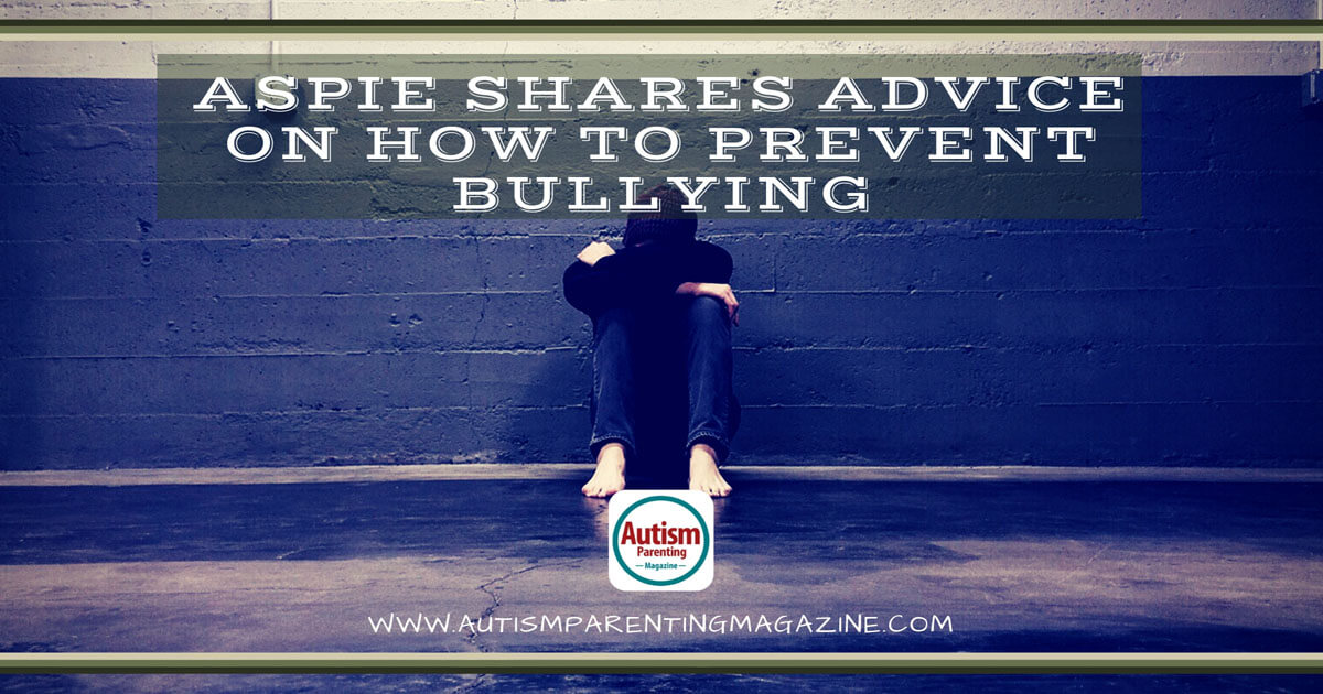 Aspie Shares Advice on How to Prevent Bullying https://www.autismparentingmagazine.com/advice-how-to-prevent-bullying/