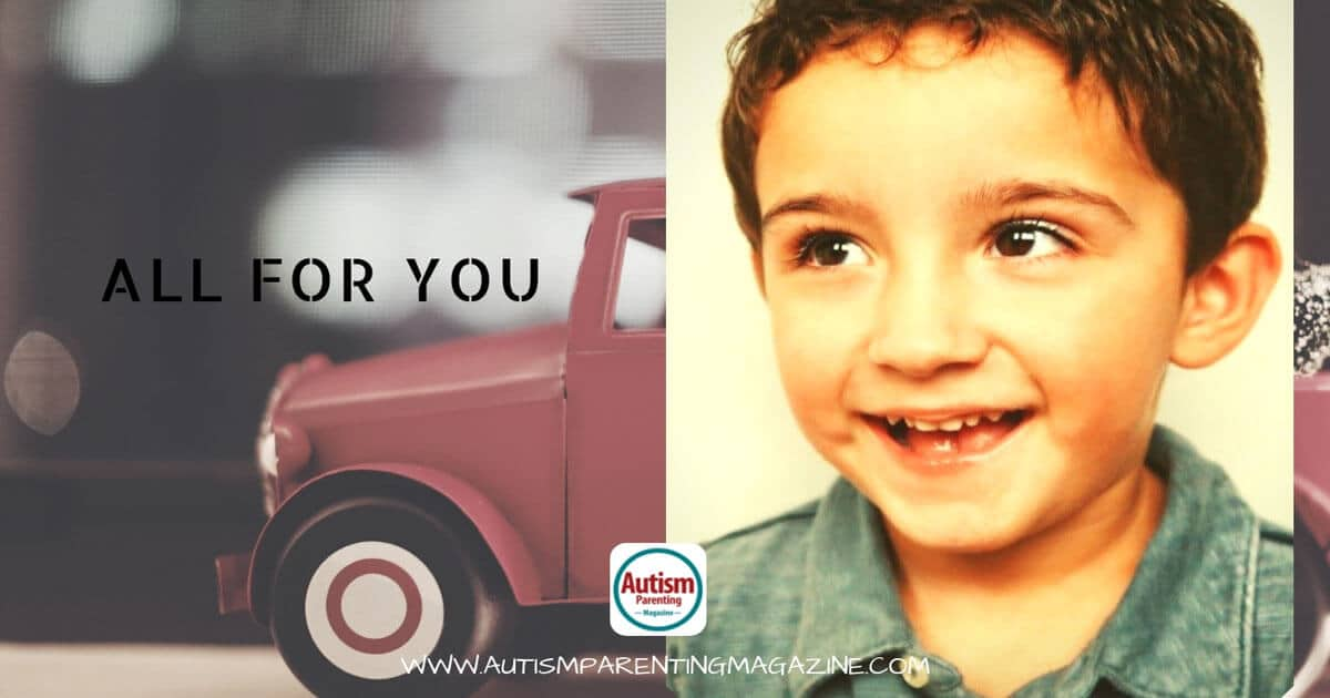 All For You https://www.autismparentingmagazine.com/all-for-you/