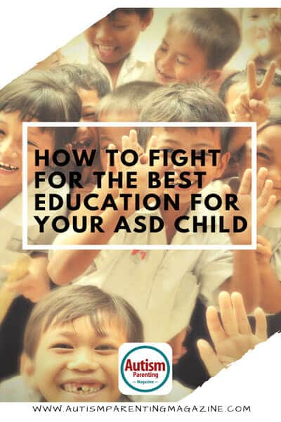 How to Fight for the Best Education for Your ASD Child https://www.autismparentingmagazine.com/best-education-for-asd-child/