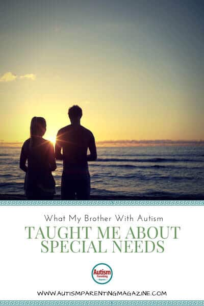 What My Brother With Autism Taught Me About Special Needs https://www.autismparentingmagazine.com/brother-with-autism-teaches-me/