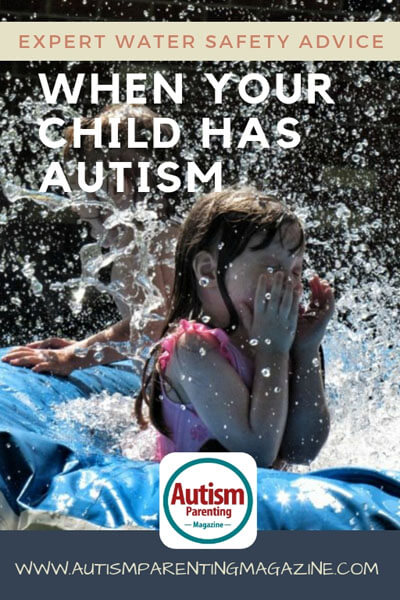 Expert Water Safety Advice When Your Child Has Autism https://www.autismparentingmagazine.com/safety-advice-for-autistic-child/