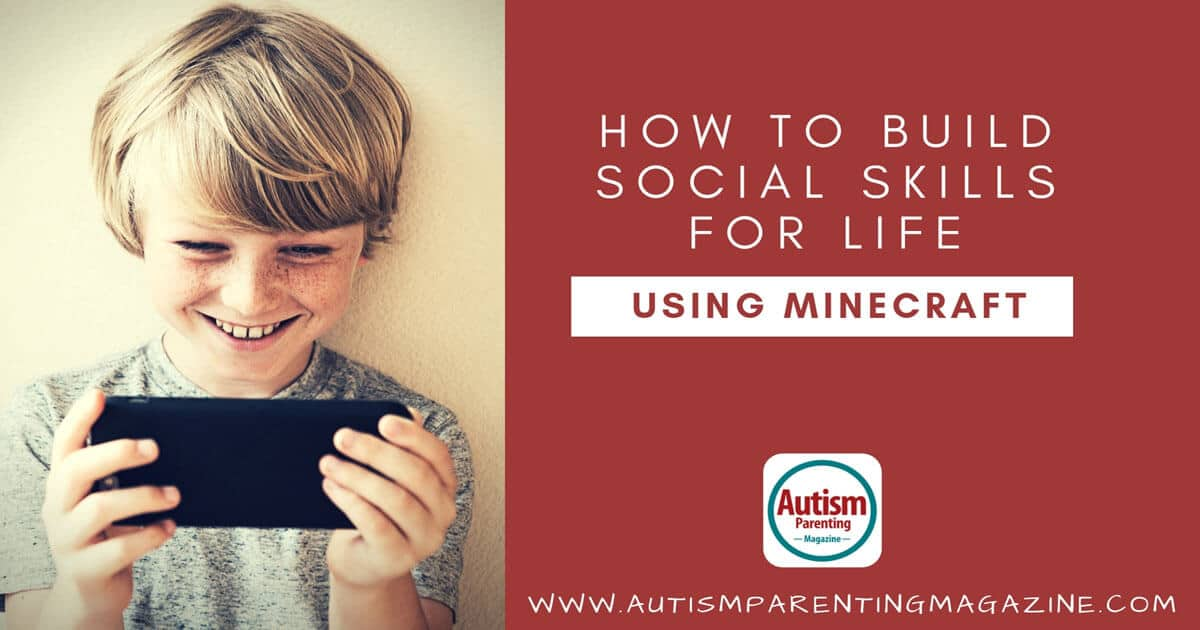 How to Build Social Skills for Life Using Minecraft https://www.autismparentingmagazine.com/build-social-skills-using-minecraft/