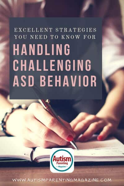 Excellent Strategies You Need to Know for Handling Challenging ASD Behavior https://www.autismparentingmagazine.com/handling-strategies-for-asd-behavior/