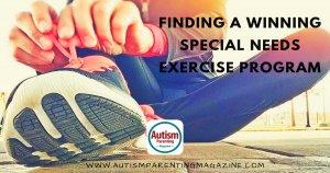 Finding a Winning Special Needs Exercise Program https://www.autismparentingmagazine.com/winning-special-needs-exercise-program/