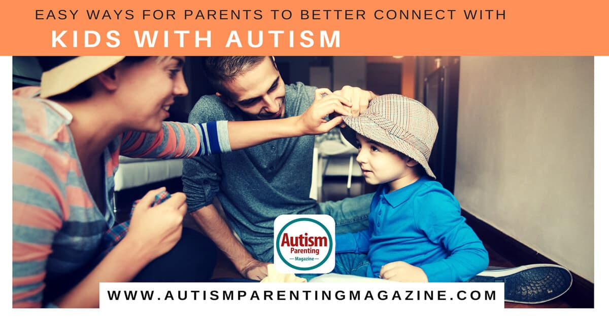 Easy Ways For Parents to Better Connect With Kids With Autism https://www.autismparentingmagazine.com/connect-with-kids-with-autism/