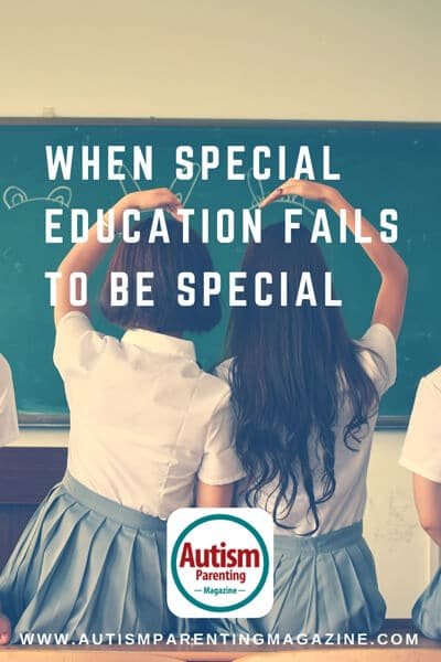 When Special Education Fails to Be Special https://www.autismparentingmagazine.com/education-fails-to-be-special/