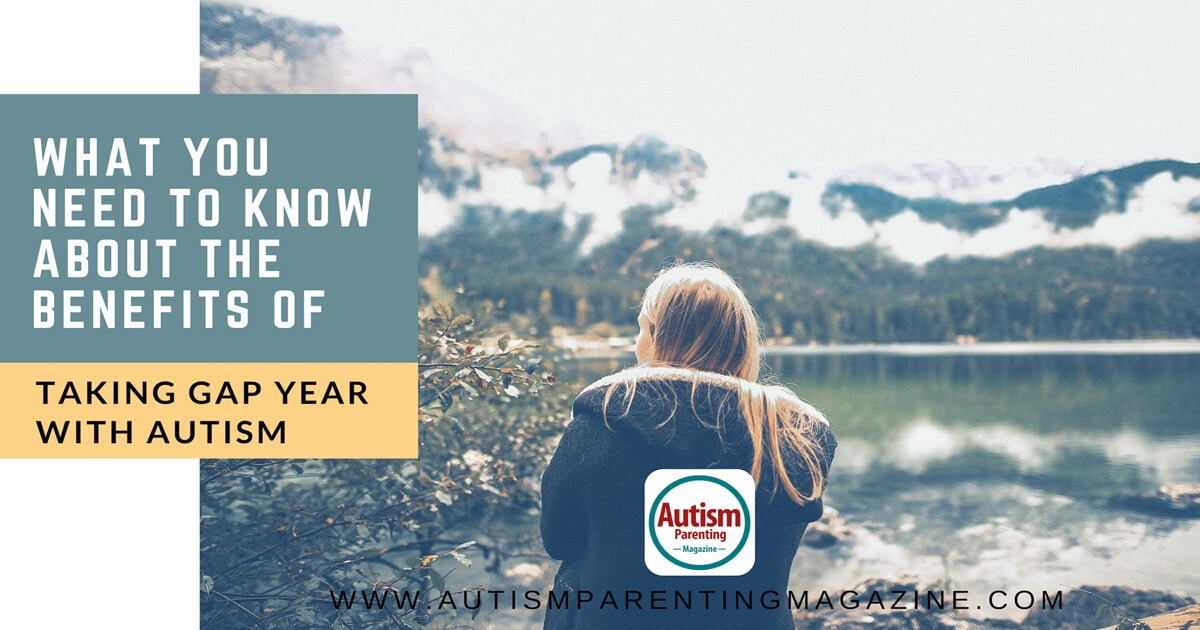 What You Need to Know About the Benefits of Taking Gap Year With Autism https://www.autismparentingmagazine.com/taking-gap-year-with-autism/