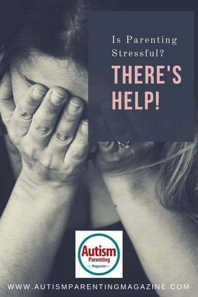 Is Parenting Stressful? There's Help! https://www.autismparentingmagazine.com/is-parenting-stressful-theres-help/