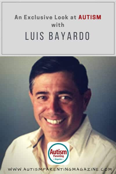 An Exclusive Look at AUTISM with Luis Bayardo https://www.autismparentingmagazine.com/exclusive-interview-with-luis-bayardo/