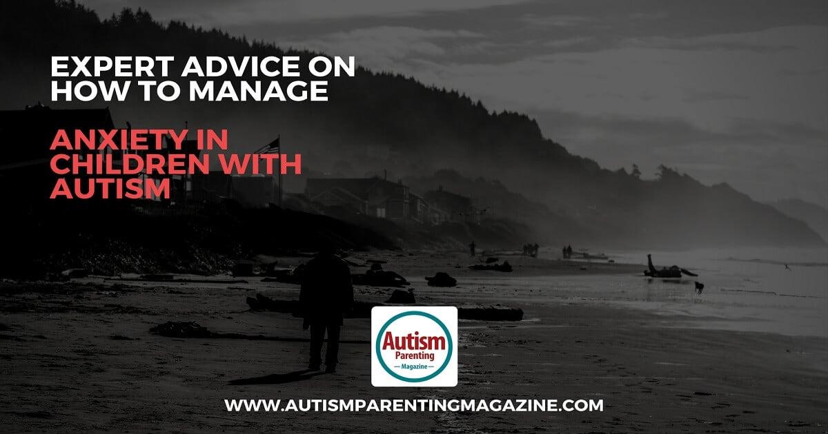 Manage anxiety asd children