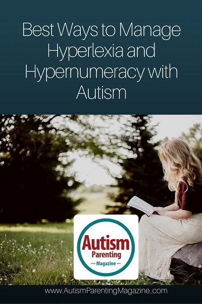 Best Ways to Manage Hyperlexia and Hypernumeracy with Autism https://www.autismparentingmagazine.com/manage-hyperlexia-hypernumeracy-autism