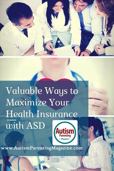 Valuable Ways to Maximize Your Health Insurance with ASD https://www.autismparentingmagazine.com/maximize-health-insurance-autism