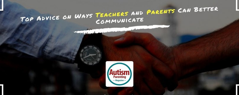 Top Advice on Ways Teachers and Parents Can Better Communicate