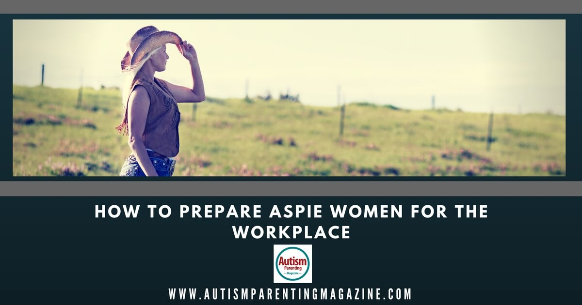 How to Prepare Aspie Women for the Workplace http://www.autismparentingmagazine.com/aspie-women-workplace/