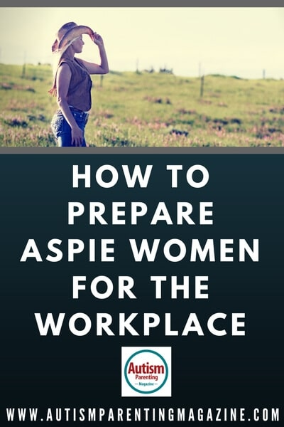 How to Prepare Aspie Women for the Workplace