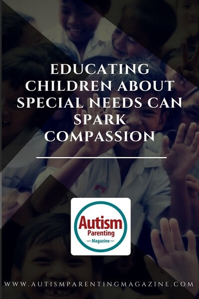 Educating Children About Special Needs Can Spark Compassion