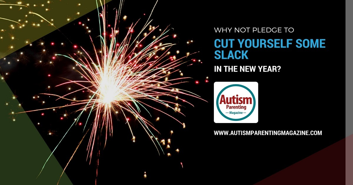 Why Not Pledge to Cut Yourself Some Slack In The New Year? http://www.autismparentingmagazine.com/new-years-resolution-autism/