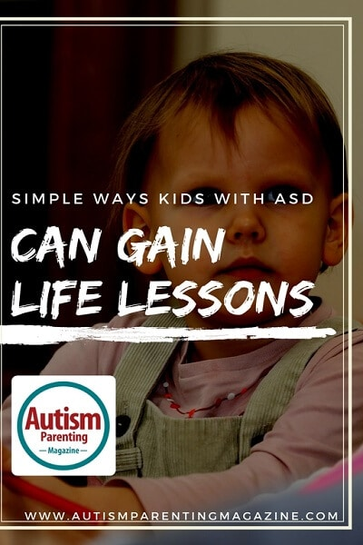 Simple Ways Kids with ASD Can Gain Life Lessons