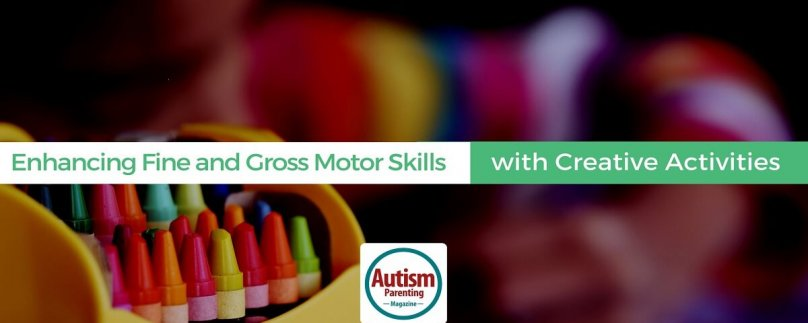 Enhancing Fine and Gross Motor Skills with Creative Activities