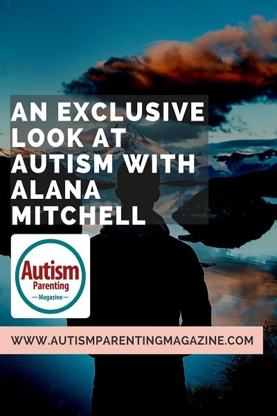 An Exclusive Look at AUTISM with Alana Mitchell https://www.autismparentingmagazine.com/exclusive-look-autism-alana-mitchell