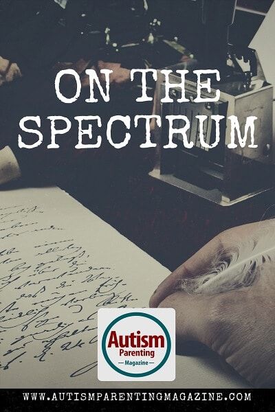 On The Spectrum http://www.autismparentingmagazine.com/on-the-spectrum-poem/