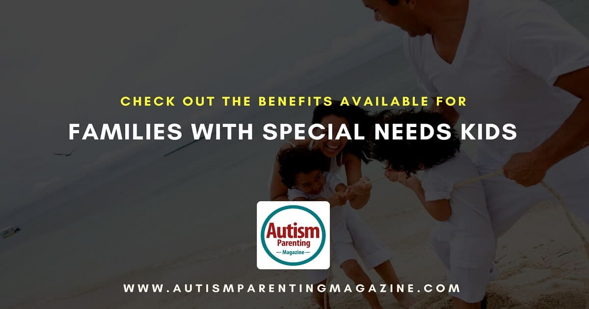 Check Out The Benefits Available for Families With Special Needs Kids https://www.autismparentingmagazine.com/special-needs-kids-family-benefits/