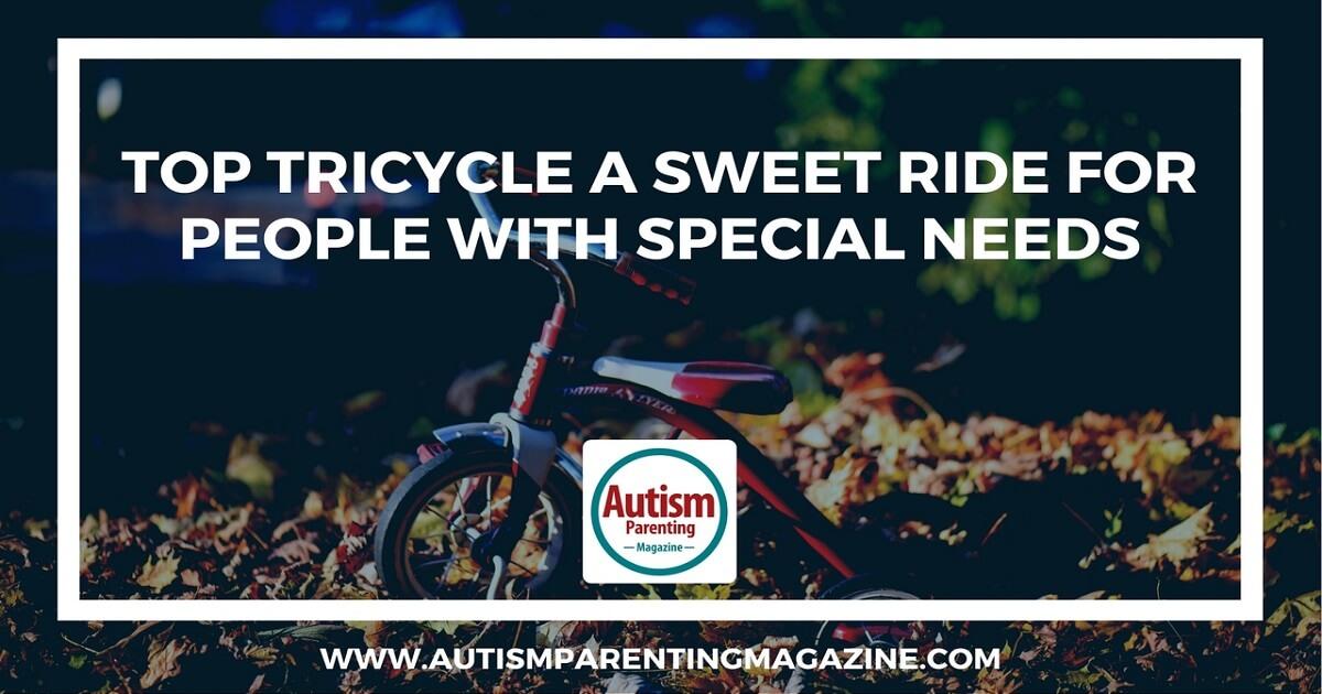Top Tricycle a Sweet Ride for People with Special Needs http://www.autismparentingmagazine.com/special-needs-tricycle-sweet-ride/