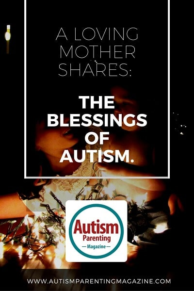 A Loving Mother Shares: The Blessings of Autism https://www.autismparentingmagazine.com/loving-mother-shares-the-blessings-of-autism