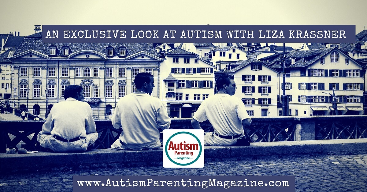 An Exclusive Look at AUTISM Liza Krassner http://www.autismparentingmagazine.com/exclusive-look-at-autism-liza-krassner