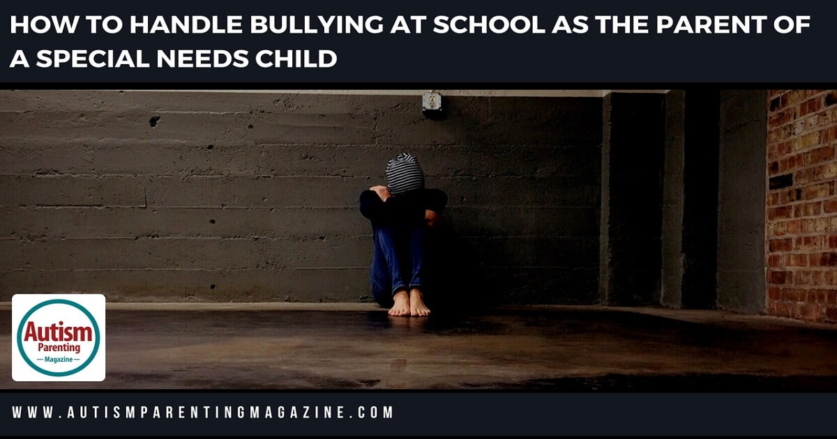 How to Handle Bullying at School As the Parent of a Special Needs Child http://www.autismparentingmagazine.com/http://www.autismparentingmagazine.com/handle-bullying-at-school-autism/