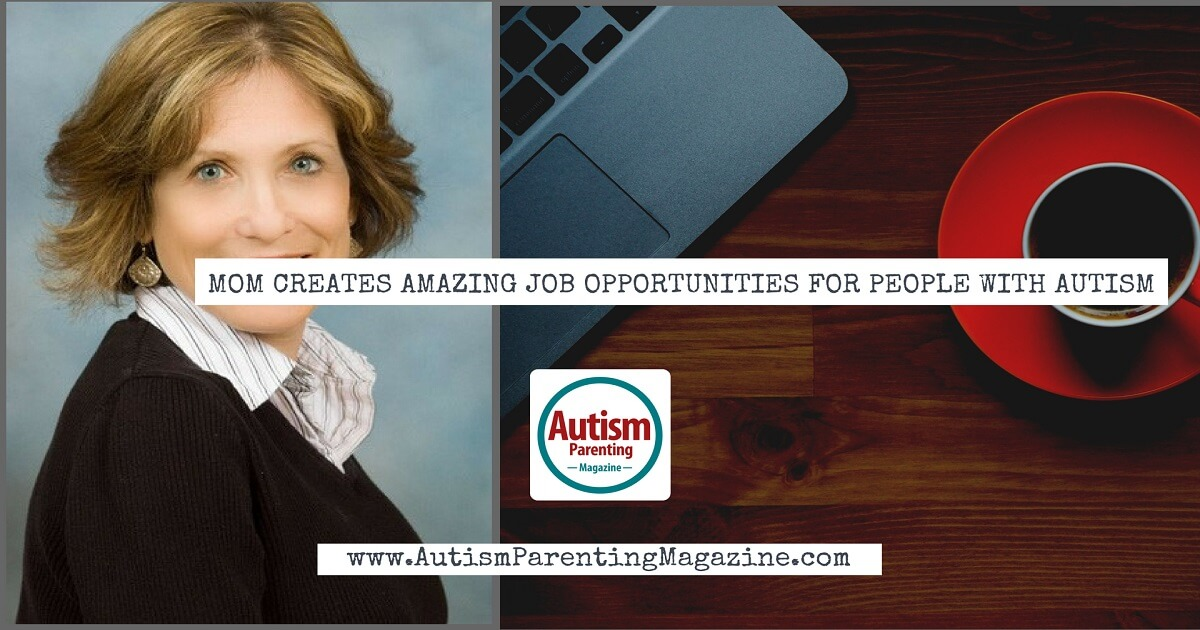 Mom Creates Amazing Job Opportunities for People with Autism https://www.autismparentingmagazine.com/mom-creates-amazing-job-opportunities-for-people-autism