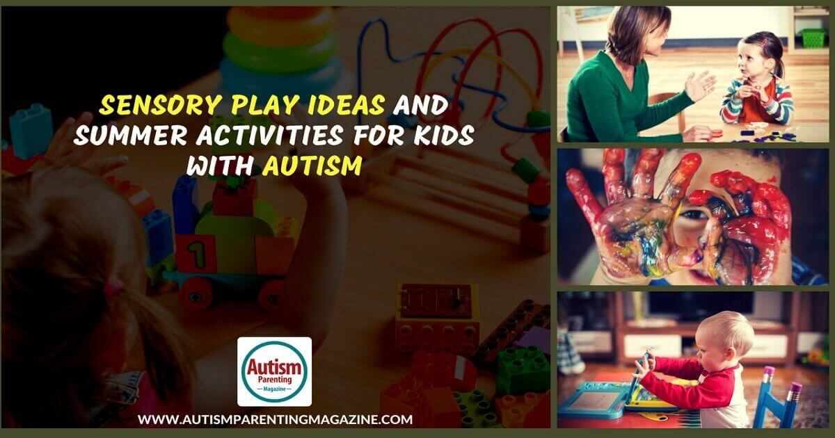 Kids With Autism Quick To Detect Motion >> Sensory Play Ideas And Summer Activities For Kids With Autism