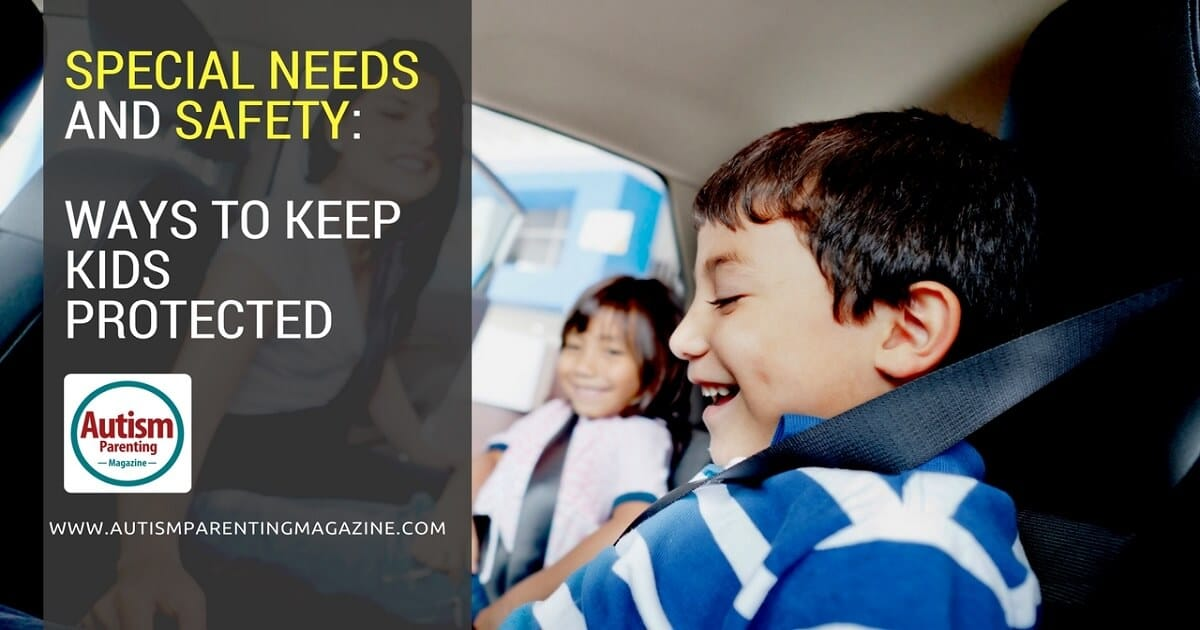 Special Needs and Safety: Ways to Keep Kids Protected http://www.autismparentingmagazine.com/special-needs-safety-ways-to-keep-kids-protected